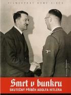 Smrt v bunkru – Skutečný příběh Adolfa Hitlera