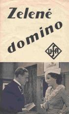 Zelené domino (Der grüne Domino)