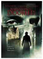 Dům hrůzy (Mansion of the Doomed)
