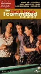 Má poslední sebevražda (The Last Time I Committed Suicide)