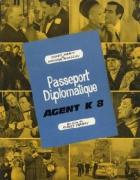 Diplomatický pas agenta K 8 (Passeport diplomatique agent)