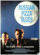 Ruská pizza blues