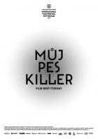 Můj pes Killer (Moj pes Killer)