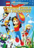 Lego DC Superhrdinky: Střední škola pro padouchy (Lego DC Super Hero Girls: Super-Villain High)