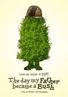 Den, kdy se můj táta proměnil v keř (Toen mijn vader een struik werd)