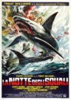Žralok (La notte degli squali)