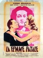 Osudová žena (La femme fatale)