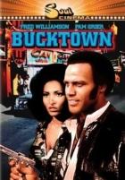 Bucktown, město zločinu / Bucktown (Bucktown)