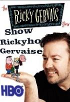 Show Rickyho Gervaise