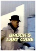 Brockův poslední případ (Brock's Last Case)