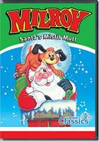 Milroy: Santa's Misfit Mutt