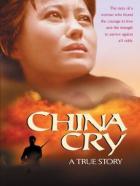Čína pláče (China Cry: A True Story)