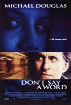 Neříkej ani slovo (Don't Say a Word)