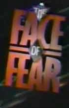 Jakou tvář má strach (The Face of Fear)