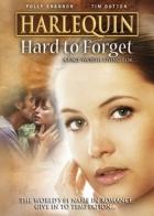 Nezapomenutelná láska (Hard to Forget)
