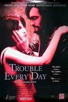 Miluji tě k sežrání (Trouble Every Day)