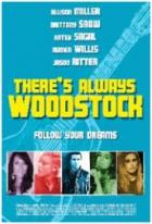 There's Always Woodstock