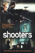 Střelci (Shooters)