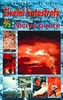 Živelní katastrofy 2 - Ničivé bouře
