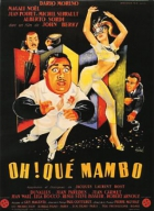 Oh! Jaké mambo (Oh! Qué mambo)