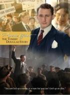 Příběh Tommyho Douglase (Prairie Giant: The Tommy Douglas Story)