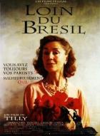 Daleko od Brazílie (Loin de Bresil)