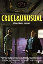 Krutý a výjimečný (Cruel & Unusual)