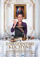 Z prezidentské kuchyně (Les saveurs du Palais)