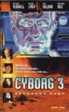 Cyborg 3: Záchrana rasy (Cyborg 3: The Recycler)
