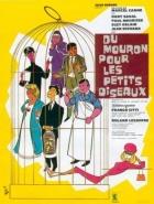 Klec pro malé ptáčky (Du mouron pour les petits oiseaux)
