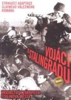 Vojáci / Vojáci ze Stalingradu (Soldaty)