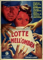 Lotte nell'ombra