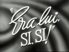 Byl to on, ano, ano (Era lui... si! si!)