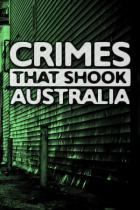 Zločiny, které otřásly Austrálií (Crimes That Shook Australia)