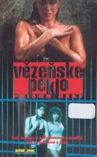 Vězeňské peklo (Prison Heat)