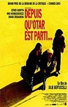 Když Otar odešel (Depuis qu'Otar est patri)
