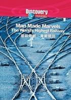 Železnice na střechu světa (Man Made Marvels: The World's Highest Railway)