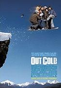 Šílenci na prknech (Out Cold)