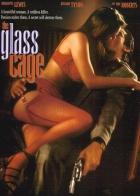 Skleněná klec (The Glass Cage)