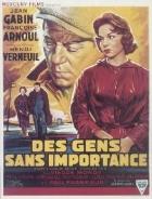 Bezvýznamní lidé (Des gens sans importance)
