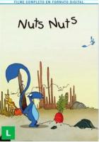 Nuts, Nuts, Nuts