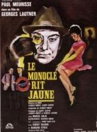 Monokl se nuceně směje (Le monocle rit jaune)