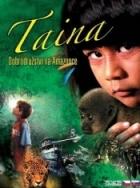 Tainá, dobrodružství v Amazonském pralese (Tainá, uma Aventura na Amazonia)