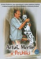 Artuš, Merlin a Prchlíci