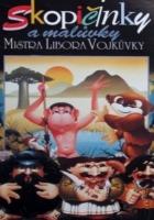 Skopičinky a malůvky Mistra Libora Vojkůvky