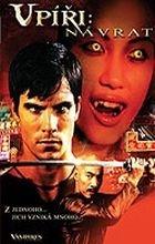 Upíři: Návrat (Vampires: The Turning; Vampires 3; Vampires III: Temple of Blood)