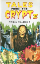 Povídky ze záhrobí (Tales Frotm the Crypt I.)