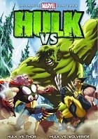 Hulk Vs. (Hulk vs. Thor; Hulk vs. Wolverine)