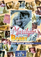 Marilyn a Bobby (Marilyn & Bobby: Her Final Affair)