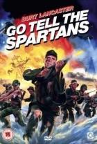 Jdi, řekni spartským (Go Tell the Spartans)